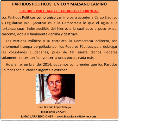 PARTIDOS POLITICOS: MALSANO CAMINO
